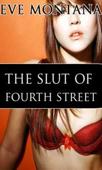 cover design for the book entitled The Slut Of Fourth Street