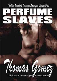 Perfume Slaves