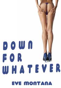 cover design for the book entitled Down For Whatever