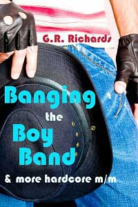 cover design for the book entitled Banging The Boy Band (and More Hardcore M/m)