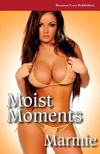 Moist Moments