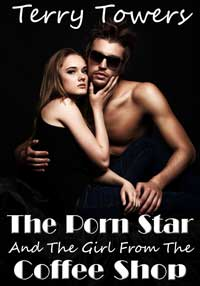 The Porn Star And The Girl From The Coffee Shop