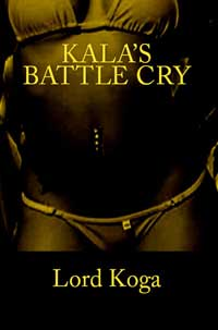Kala`s Battle Cry