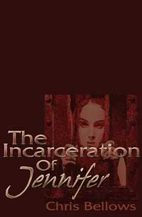cover design for the book entitled The Incarceration Of Jennifer