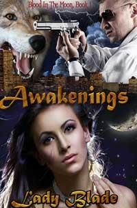 Blood In The Moon Book 1-awakenings