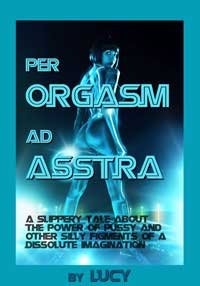 cover design for the book entitled Per Orgasm Ad Asstra