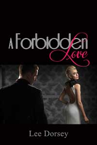 cover design for the book entitled A Forbidden Love