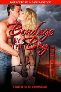 cover design for the book entitled Bondage By The Bay