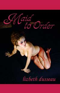 cover design for the book entitled Maid To Order