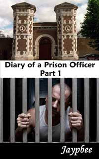 cover design for the book entitled Diary Of A Prison Officer - Part 1
