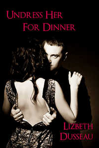 cover design for the book entitled Undress Her For Dinner