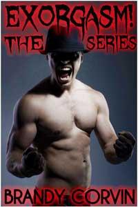 Exorgasm! The Series (four Gay Paranormal Priest Demon Possession Erotica)