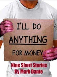 I`ll Do Anything For Money