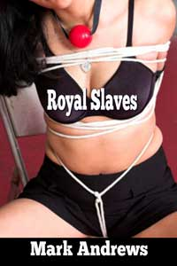 Royal Slaves