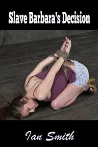 Slave Barbara s Decision
