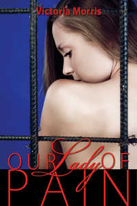 cover design for the book entitled Our Lady of Pain