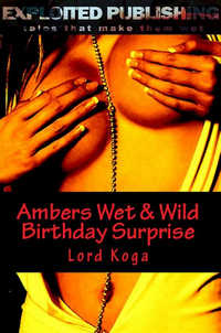 Ambers Wet & Wild Birthday Surprise