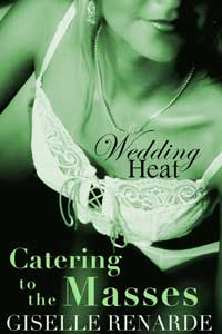 Wedding Heat: Catering to the Masses