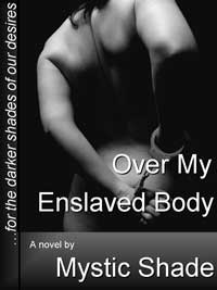 cover design for the book entitled Over My Enslaved Body