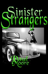 cover design for the book entitled Sinister Strangers