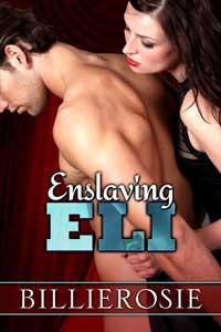 cover design for the book entitled Enslaving Eli