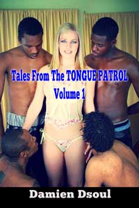 Tales from the TONGUE PATROL. Vol. 1 by Damien Dsoul