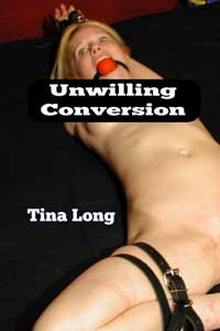 Unwilling Conversion