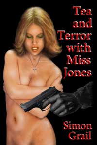 cover design for the book entitled Tea and Terror with Miss Jones