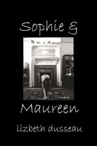 cover design for the book entitled Sophie & Maureen