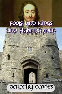 Fools and Kings and Fighting Men