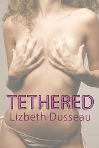 cover design for the book entitled Tethered