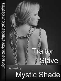 Traitor Slave by Mystic Shade
