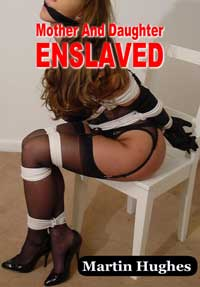 MOTHER AND DAUGHTER ENSLAVED