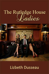 cover design for the book entitled The Rutledge House Ladies