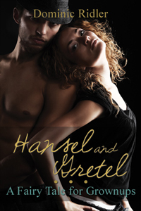 cover design for the book entitled Hansel & Gretel: A Fairy Tale for Grown-ups