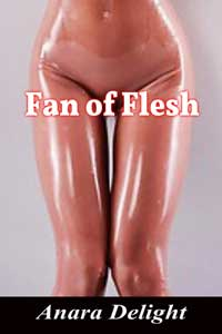 Fan of Flesh