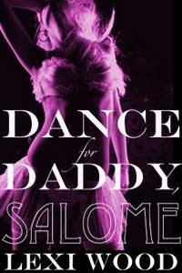 Dance for Daddy Salome