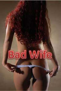 Bad Wife by Unknowns (Domestic)