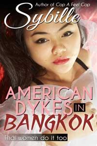 American Dykes in Bangkok