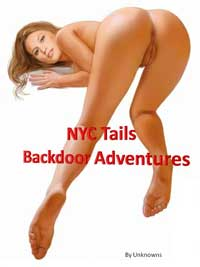NYC Tails: Backdoor Adventures by Unknowns (Domestic)