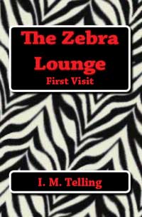 The Zebra Lounge First Visit