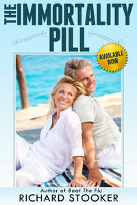 The Immortality Pill - Available Now by Richard Stooker