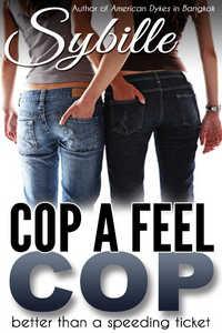 Cop a Feel Cop