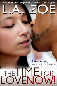 The Time for Love: Now!