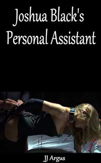 Joshua Black s Personal Assistant