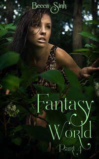 Fantasy World - Part IV