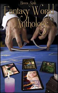 Fantasy World - Complete Anthology