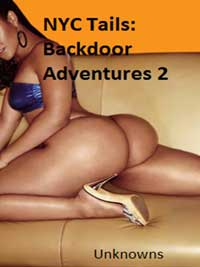 NYC Tails: Backdoor Adventures 2 by Unknowns (Domestic)