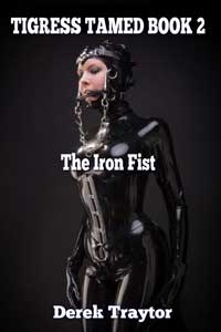 cover design for the book entitled Tigress Tamed 2: The Iron Fist