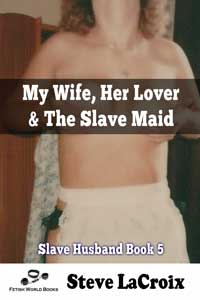 cover design for the book entitled My Wife, Her Lover & The Slave Maid